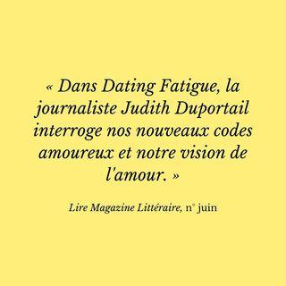 Dating Fatigue  de Judith Duportail est dans le numro de juin de @lire.magazine.litteraire...