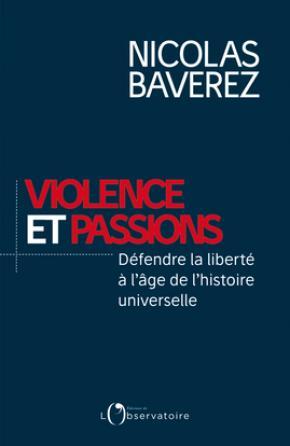 Violence et passions : défendre la liberté à l'âge de l'histoire universelle