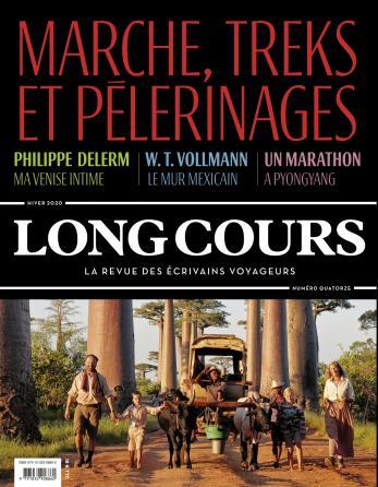 Long Cours n°14 - Marche, treks et pélerinages