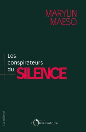 Les conspirateurs du silence