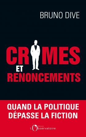 Crimes et renoncements