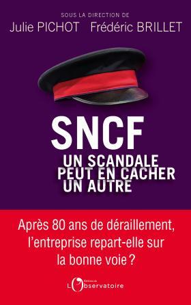 SNCF : un scandale peut en cacher un autre