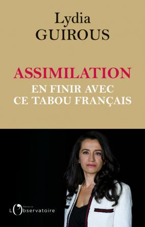 Assimilation : en finir avec ce tabou français
