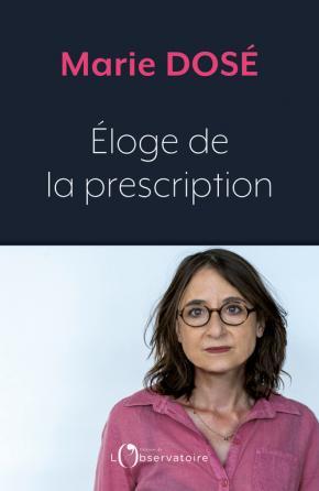 Éloge de la prescription