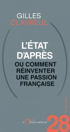Et après ? N.28 L'état d'après ou comment réinventer une passion française