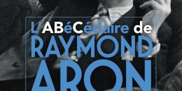 « L'ABéCédaire de Raymond Aron » dans Libération
