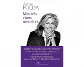 Anne Fulda - Mes très chers monstres