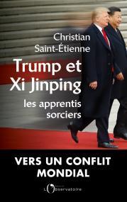 Trump et XI, les apprentis sorciers