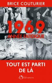 1969, année fatidique