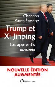 Trump et Xi Jinping : les apprentis sorciers
