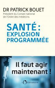 Santé : explosion programmée