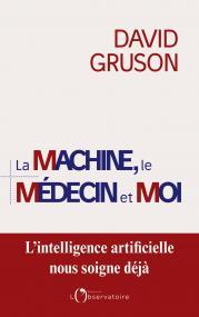La machine, le médecin et moi