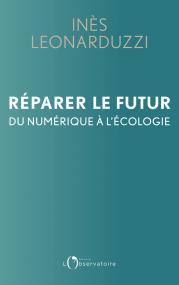 Réparer le futur