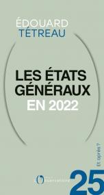 Et après ? N.25 Les états généraux en 2022