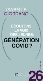 Et après ? N.26 Écoutons la voix des jeunes : génération Covid ?