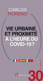 Et après ? N.30 Vie urbaine et proximité à l'heure du Covid-19 ?